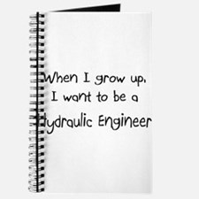 When I grow up I want to be a Hydraulic Engineer J