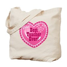 Voted Best Teacher EVER Tote Bag