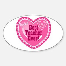 Voted Best Teacher EVER Oval Decal