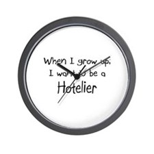 When I grow up I want to be a Hotelier Wall Clock