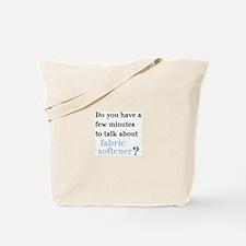 """""""Fabric Softener?"""" Tote Bag"""