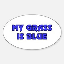 Retro My Grass is Blue Oval Decal