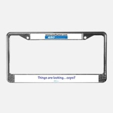 Cute Funny parent sayings License Plate Frame