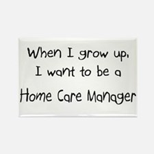 When I grow up I want to be a Home Manager Rectang