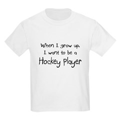 When I grow up I want to be a Hockey Player Kids L
