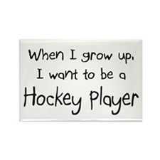 When I grow up I want to be a Hockey Player Rectan
