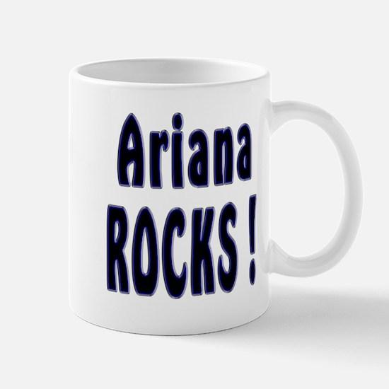 Ariana Rocks ! Mug