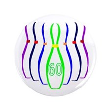 "60th birthday bowling Pins 3.5"" Button"