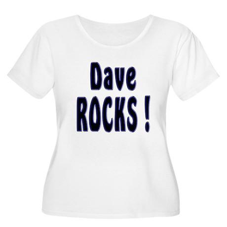 Dave Rocks ! Women's Plus Size Scoop Neck T-Shirt