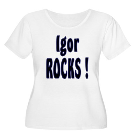 Igor Rocks ! Women's Plus Size Scoop Neck T-Shirt