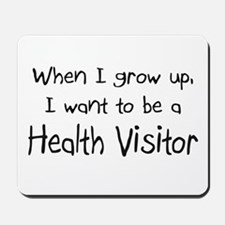 When I grow up I want to be a Health Visitor Mouse