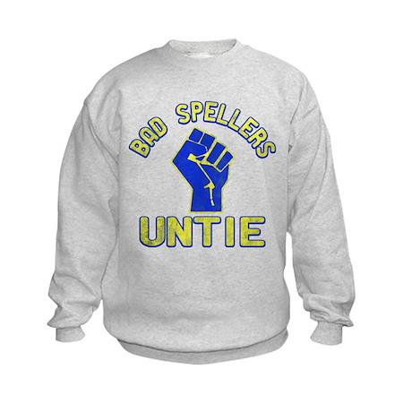 Bad Spellers Untie Kids Sweatshirt