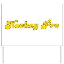 Retro Hockey Pro (Gold) Yard Sign