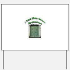 The Green Door Yard Sign