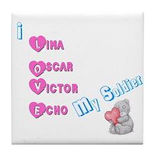 I love my soldier Tile Coaster