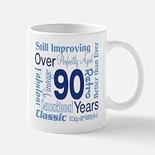 Over 90 years, 90th Birthday Mug