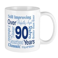 Over 90 years, 90th Birthday Mug