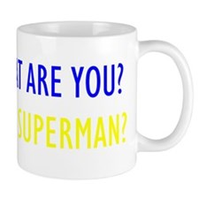 """Man or Superman"" Mug"