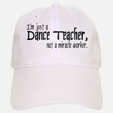 Dance Teacher Baseball Baseball Cap
