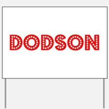 Retro Dodson (Red) Yard Sign