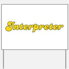 Retro Interpreter (Gold) Yard Sign