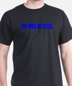 """""""The Man of Steel"""" T-Shirt"""