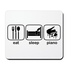 Eat Sleep Piano Mousepad