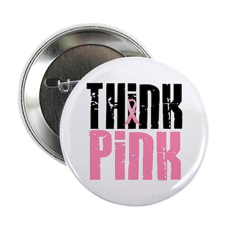 "Think Pink 5 2.25"" Button"