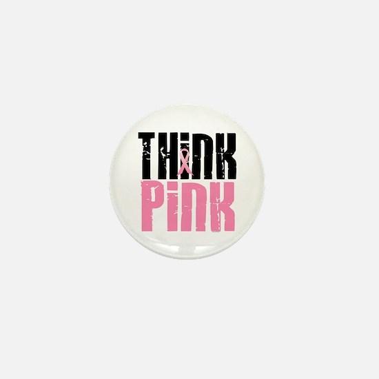 Think Pink 5 Mini Button