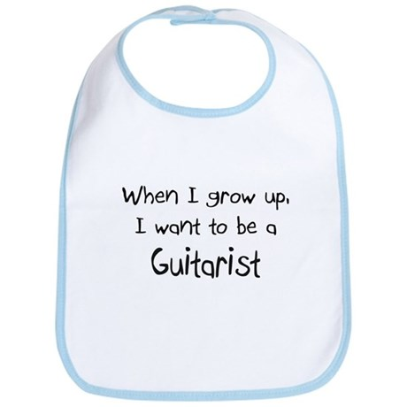 When I grow up I want to be a Guitarist Bib