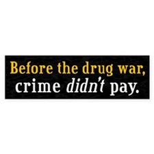 Drug War Bumper Bumper Sticker