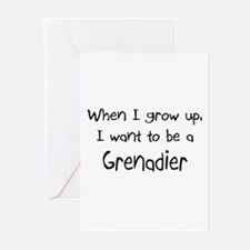 When I grow up I want to be a Grenadier Greeting C