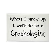 When I grow up I want to be a Graphologist Rectang