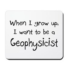 When I grow up I want to be a Geophysicist Mousepa