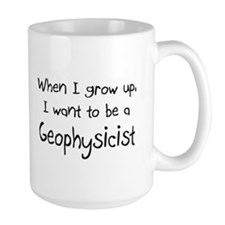 When I grow up I want to be a Geophysicist Large M