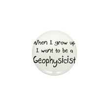 When I grow up I want to be a Geophysicist Mini Bu