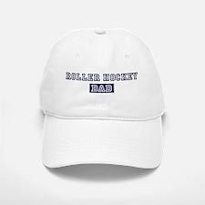 Roller Hockey dad Baseball Baseball Cap
