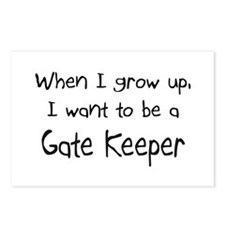 When I grow up I want to be a Gate Keeper Postcard
