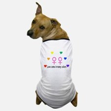 Love comes in many colors Dog T-Shirt