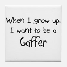 When I grow up I want to be a Gaffer Tile Coaster