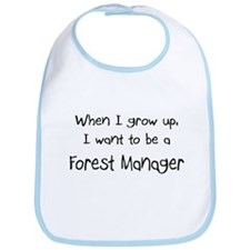 When I grow up I want to be a Forest Manager Bib