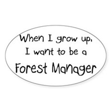 When I grow up I want to be a Forest Manager Stick