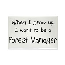 When I grow up I want to be a Forest Manager Recta