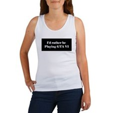 rather be playing GTA VI Women's Tank Top