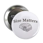 "Size Matters 2.25"" Button (10 pack)"