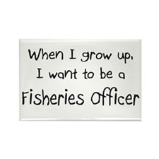 When I grow up I want to be a Fisheries Officer Re