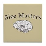Size Matters Tile Coaster