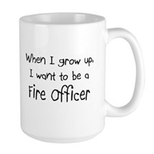 When I grow up I want to be a Fire Officer Mug