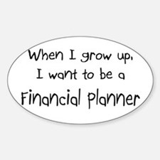 When I grow up I want to be a Financial Planner St
