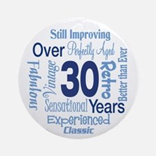 Over 30, 30th Birthday Ornament (Round)